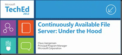 Notes: Continuously Available File Server – Under The Hood