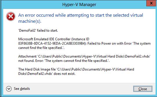 Understanding Hyper-V Error Messages | Aidan Finn, IT Pro