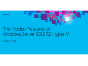 The hidden treasures of Windows Server 2012 R2 Hyper-V [Image credit: Aidan Finn]