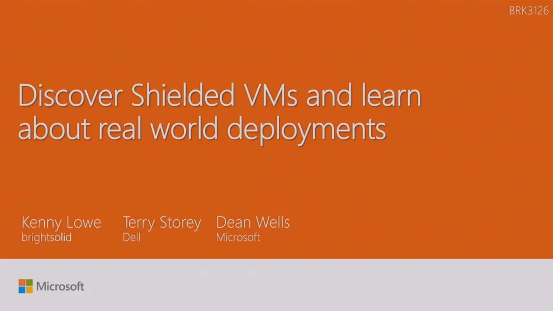 Ignite 2016 – Discover Shielded VMs And Learn About Real